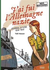 J'ai fui l'Allemagne nazie : journal d'Ilse, 1938-1939, de Yaël Hassan