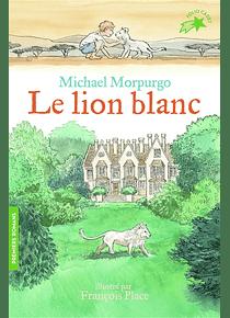 Le lion blanc, de Michael Morpurgo