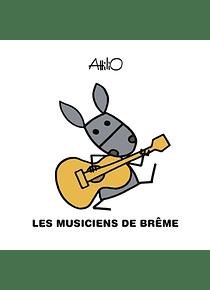 Les musiciens de Brême, de Attilio