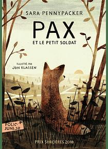 Pax et le petit soldat, de Sara Pennypacker