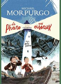 Le phare aux oiseaux, de Michael Morpurgo et Benji Davies