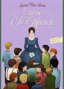 Le rêve de Jo March, de Louisa May Alcott
