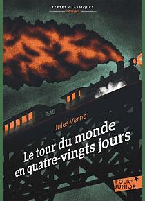 Le tour du monde en quatre-vingts jours, de Jules Verne