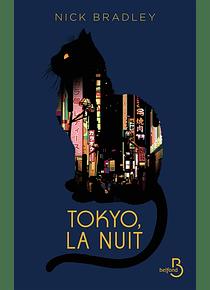 Tokyo la nuit, de Nick Bradley