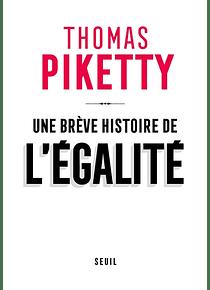 Une brève histoire de l'égalité, de Thomas Piketty