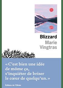 Blizzard, de Marie Vingtras