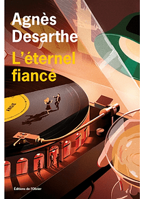 L'éternel fiancé, de Agnès Desarthe