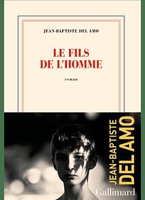 Le fils de l'homme, de Jean-Baptiste Del Amo