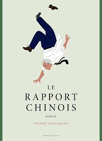 Le rapport chinois, de Pierre Darkanian
