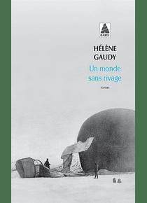 Un monde sans rivage, de Hélène Gaudy
