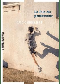 Le fils du professeur, de Luc Chomarat