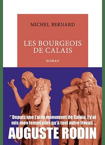 Les bourgeois de Calais, de Michel Bernard