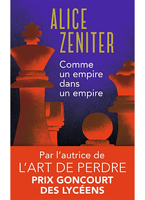 Comme un empire dans un empire, de Alice Zeniter