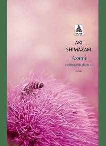 L'ombre du chardon Azami, de Aki Shimazaki