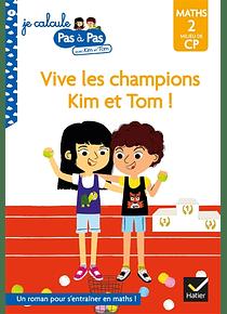 Vive les champions Kim et Tom ! de Isabelle Chavigny