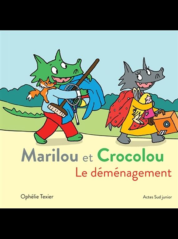 Marilou et Crocolou - Le déménagement, de Ophélie Texier