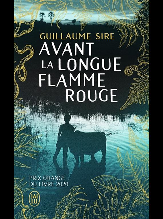 Avant la longue flamme rouge, de Guillaume Sire