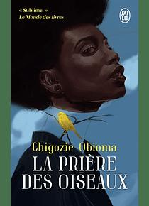 La prière des oiseaux, de Chigozie Obioma