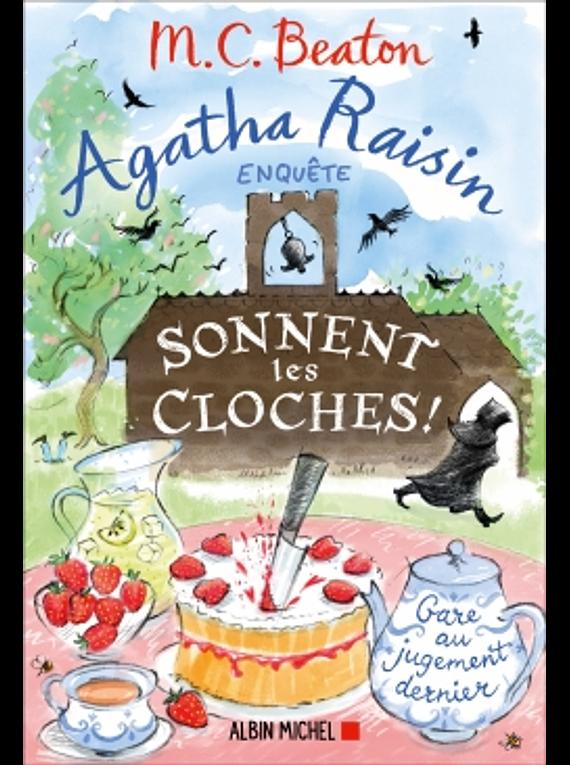 Agatha Raisin enquête - Sonnent les cloches ! de M.C. Beaton