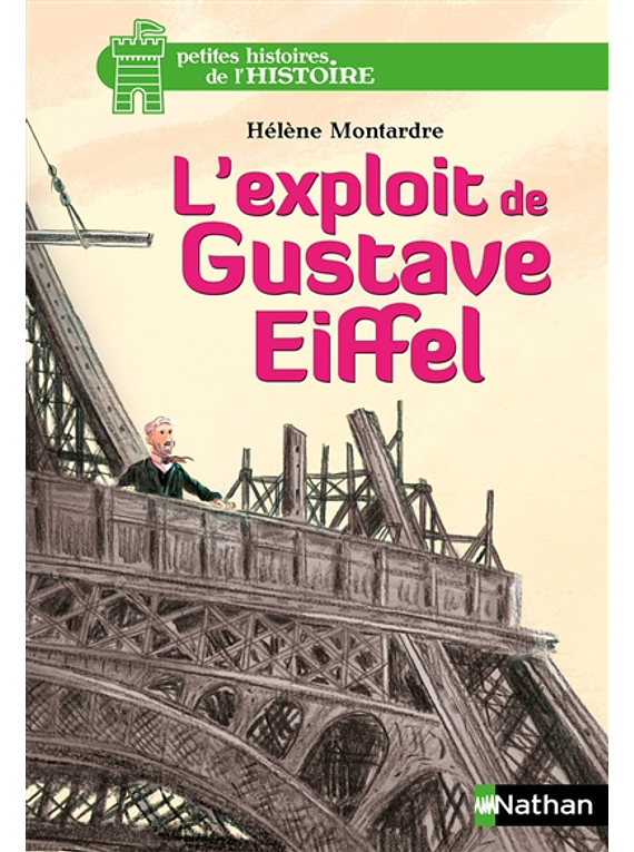 L'exploit de Gustave Eiffel, de Hélène Montardre