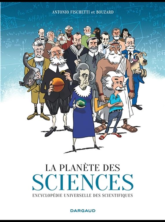 La planète des sciences, de Antonio Fischetti et Bouzard
