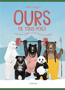 Ours de tous poils : pour tout savoir sur les ours du monde, de Katie Viggers