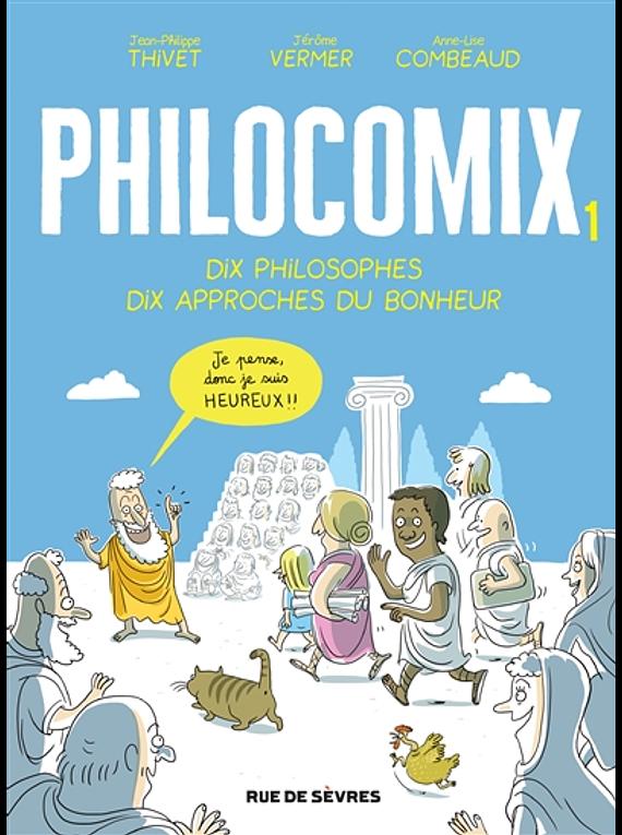 Philocomix 1, 10 philosophes, 10 approches du bonheur