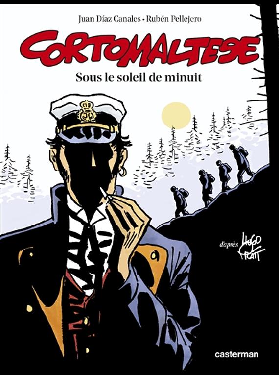 Corto Maltese Sous le soleil de minuit, de Juan Diaz Canales d'après Hugo Pratt