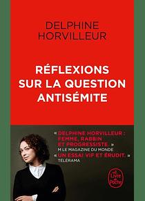 Réflexions sur la question antisémite, de Delphine Horvilleur