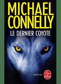 Le dernier coyote, de Michael Connelly