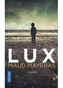 Lux, de Maud Mayeras