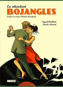 En attendant Bojangles, de Ingrid Chabbert et Carole Maure