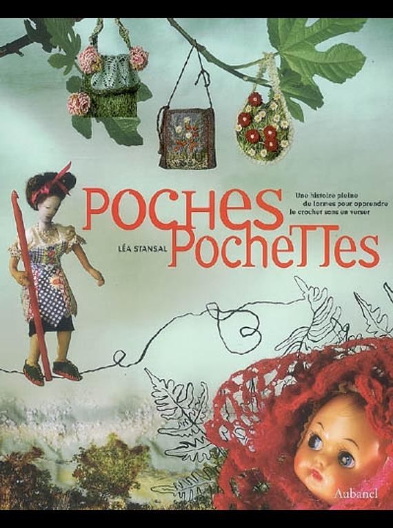 Poches, pochettes, de Léa Stansal