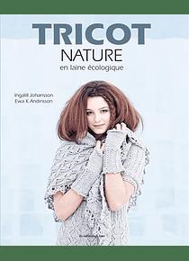 Tricot nature en laine écologique, de I. Johansson et E. Andinsson