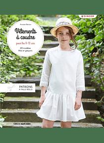 Vêtements à coudre pour les 8-12 ans, de Annabel Benilan