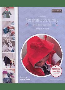 Vêtements & accessoires irrésistibles pour bébé, de Annabel Benilan