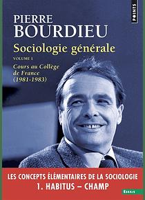 Sociologie générale (1) de Pierre Bourdieu