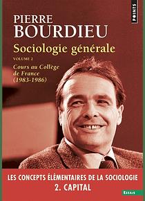 Sociologie générale (2) de Pierre Bourdieu