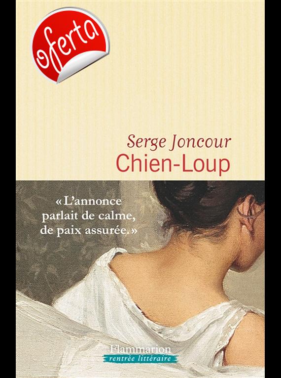 Chien-loup, de Serge Joncour