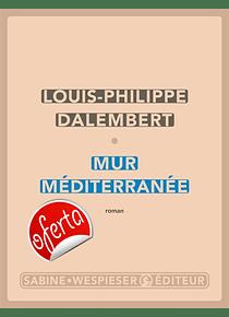 Mur Méditerranée, de Louis-Philippe Dalembert
