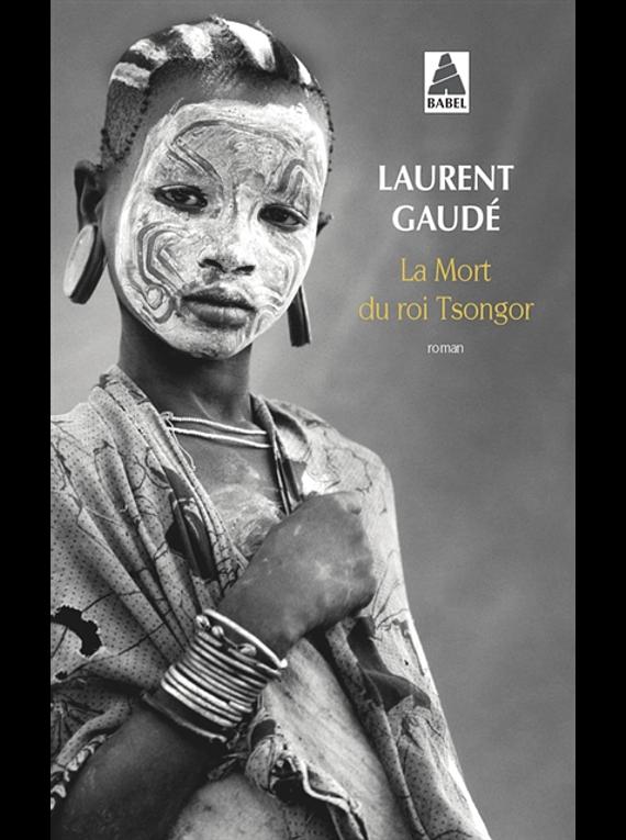 La mort du roi Tsongor, de Laurent Gaudé