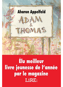 Adam et Thomas, de Aharon Appelfeld