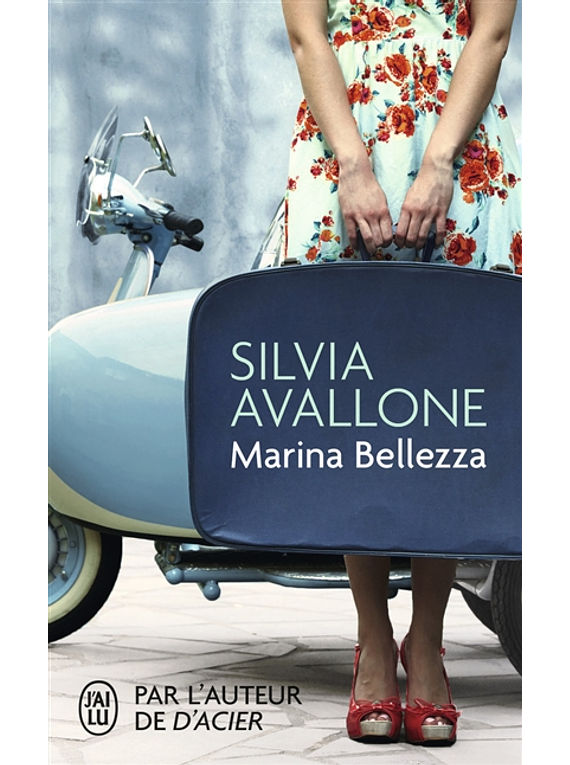 Marina Bellezza, de Silvia Avallone