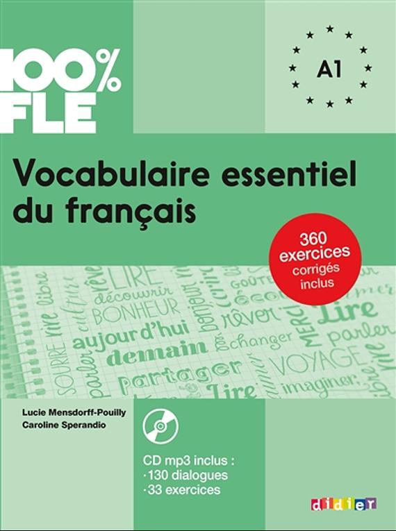 Vocabulaire essentiel du français A1 - 100% FLE