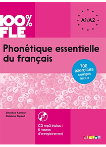 Phonétique essentielle du français : A1-A2- FLE