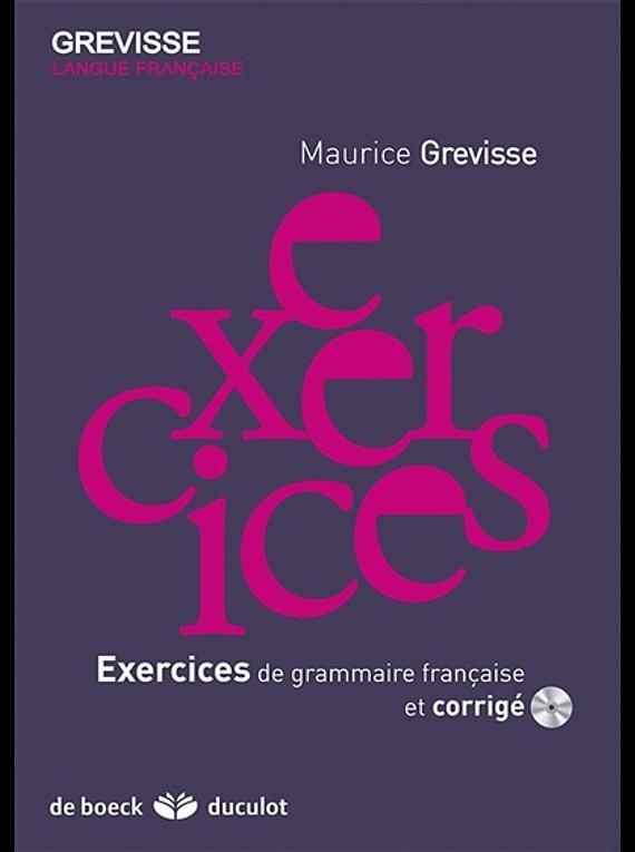 Exercices de grammaire française et corrigé