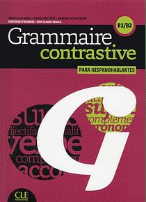 Grammaire contrastive para hispanohablantes - Niveau B1/B2