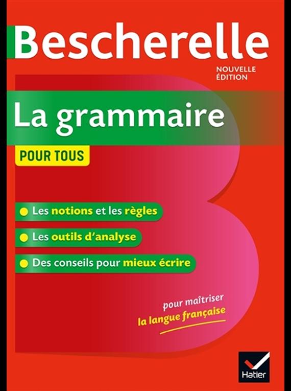 La grammaire pour tous - Bescherelle