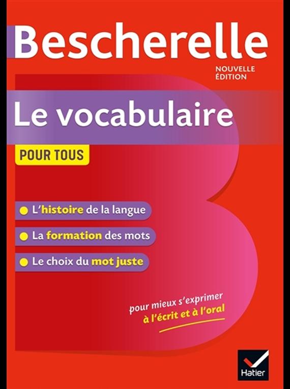 Le vocabulaire pour tous - Bescherelle