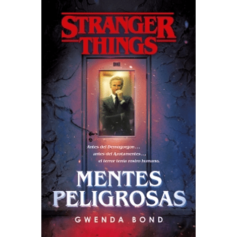Stranger Things: Mentes peligrosas - Gwenda Bond